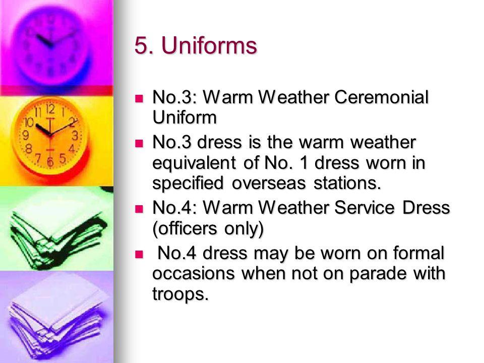 5. Uniforms No.3: Warm Weather Ceremonial Uniform