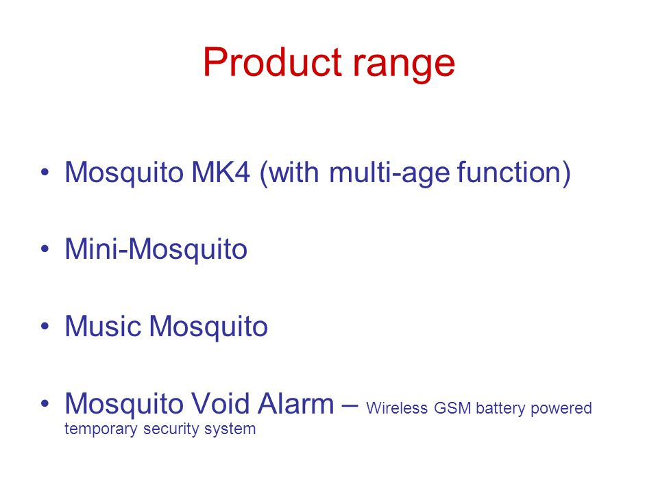 Product range Mosquito MK4 (with multi-age function) Mini-Mosquito