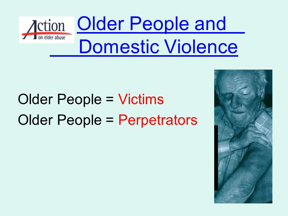 Older People and Domestic Violence
