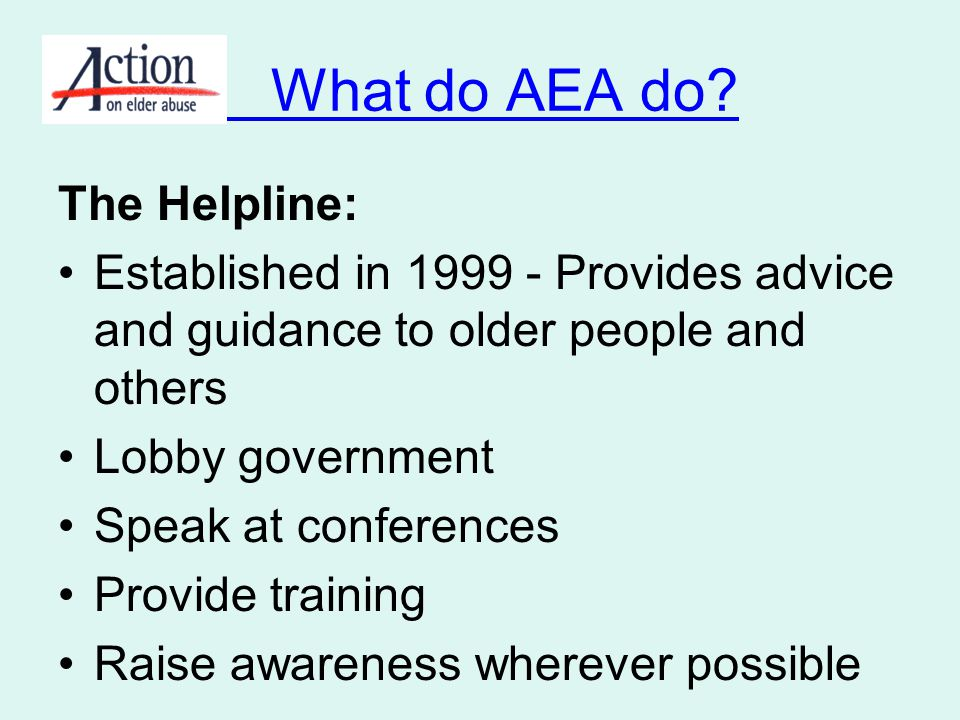 What do AEA do The Helpline:
