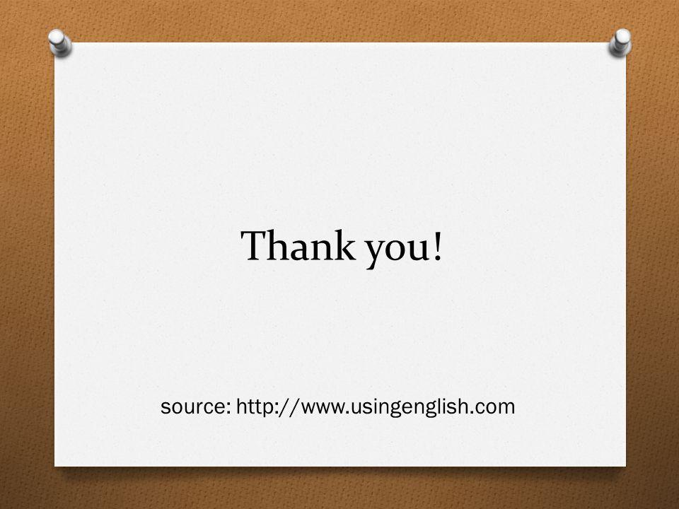 source: http://www.usingenglish.com