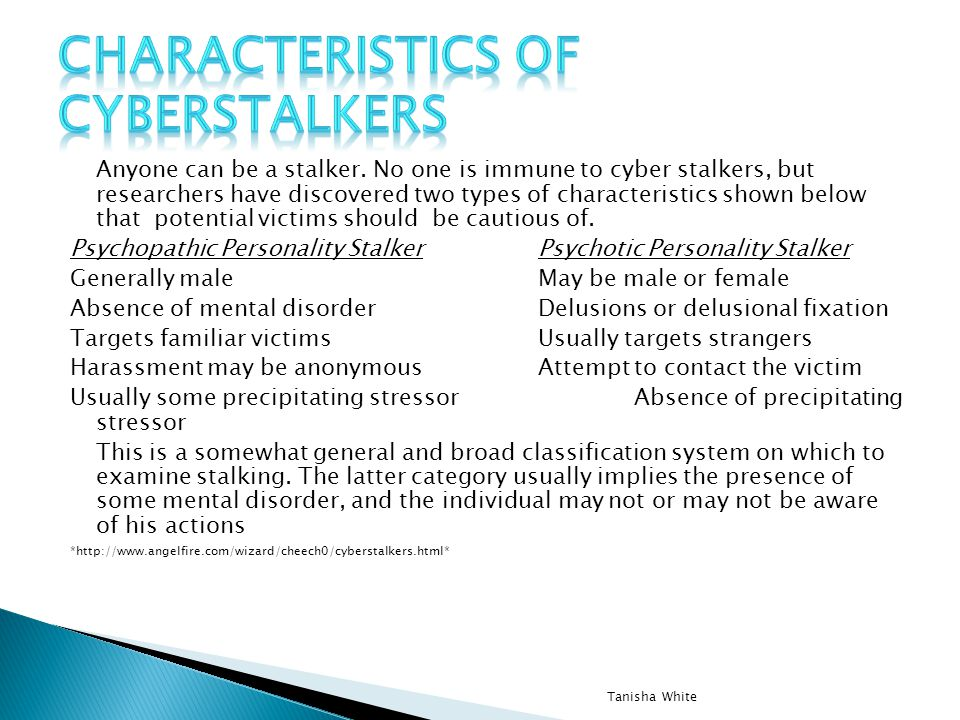 Characteristics of cyberstalkers