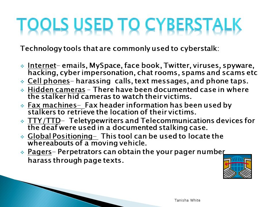 Tools used to Cyberstalk