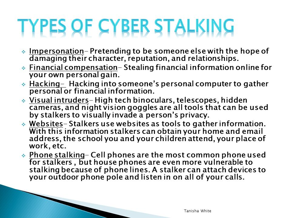 Types of cyber stalking