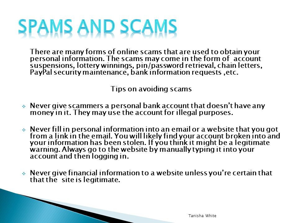 Spams and Scams
