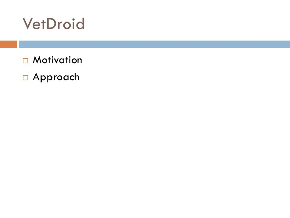 VetDroid Motivation Approach