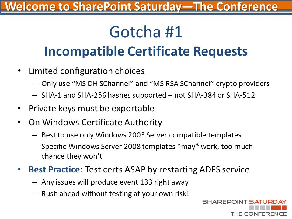 Gotcha #1 Incompatible Certificate Requests