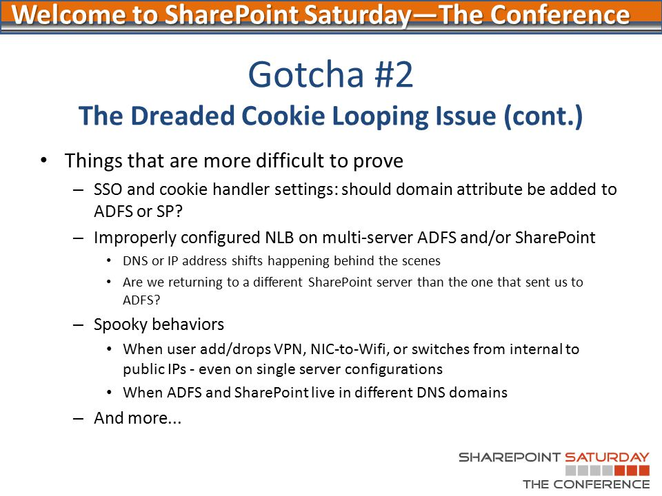 Gotcha #2 The Dreaded Cookie Looping Issue (cont.)