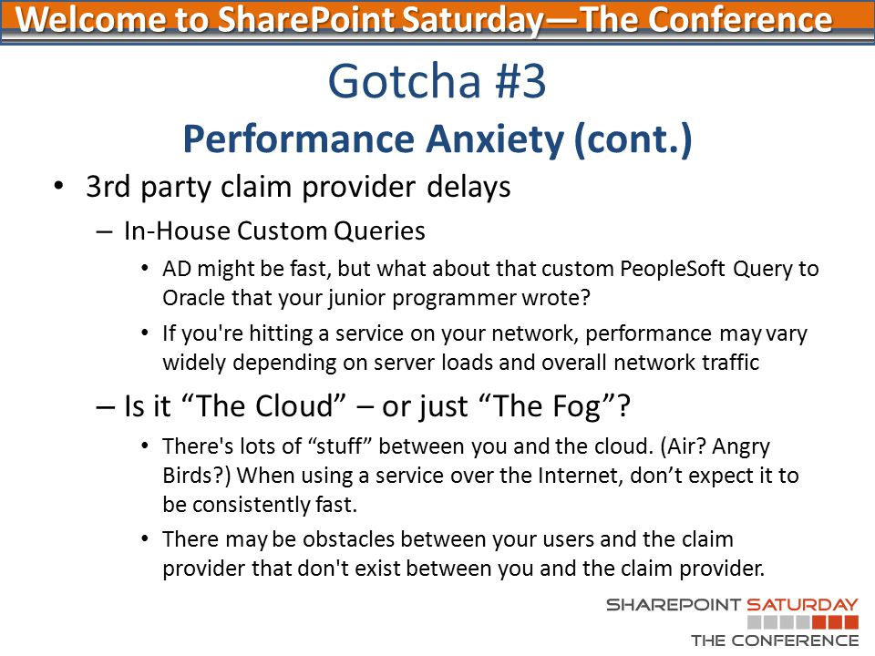 Gotcha #3 Performance Anxiety (cont.)