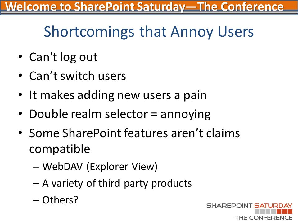 Shortcomings that Annoy Users