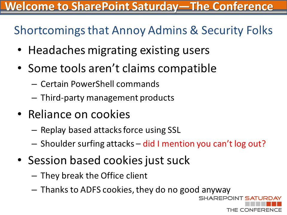 Shortcomings that Annoy Admins & Security Folks