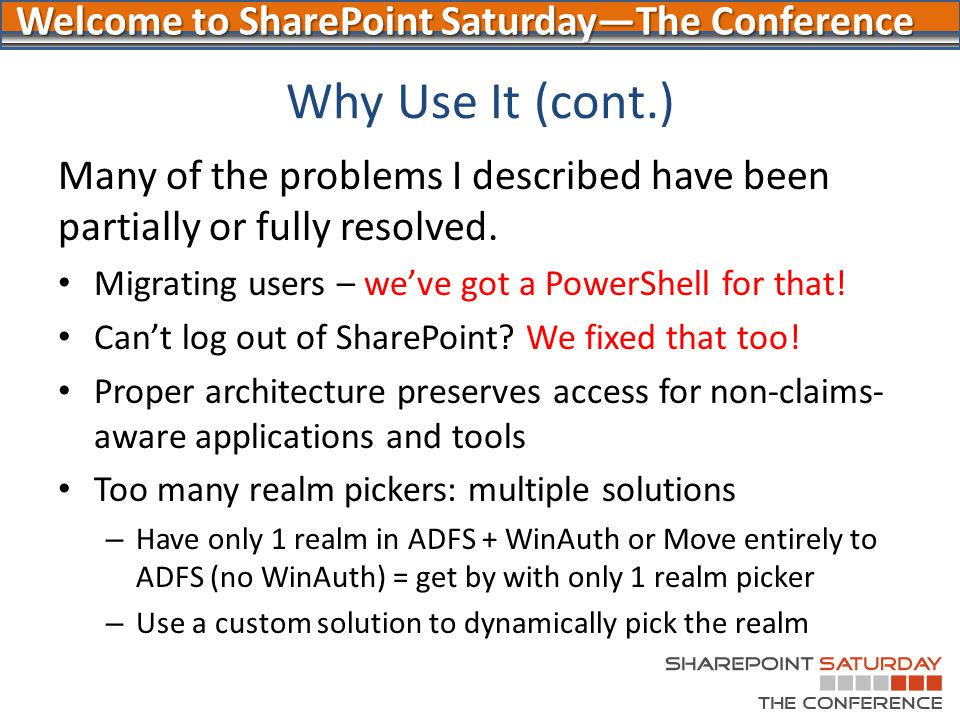 Why Use It (cont.) Many of the problems I described have been partially or fully resolved. Migrating users – we've got a PowerShell for that!