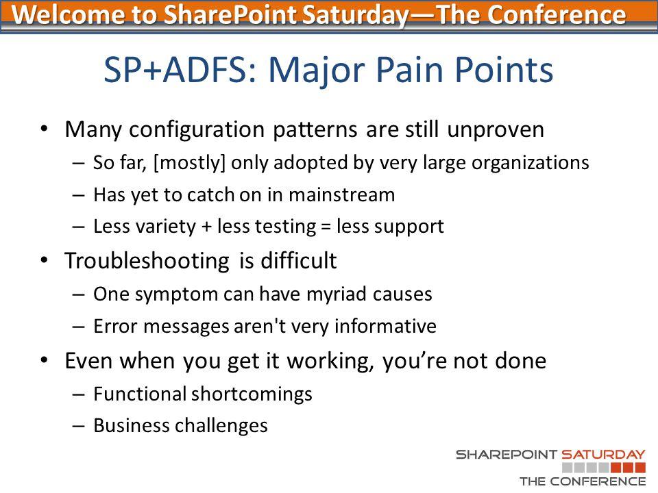 SP+ADFS: Major Pain Points