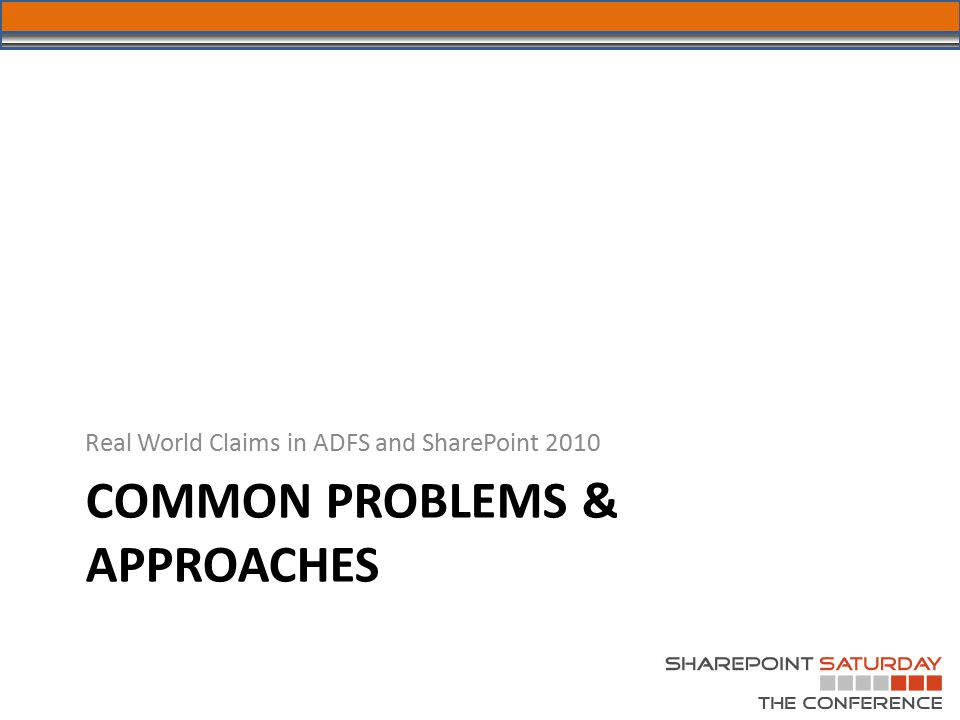 Common PROBLEMS & APPROACHES
