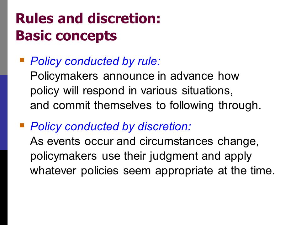 Arguments for rules Distrust of policymakers and the political process