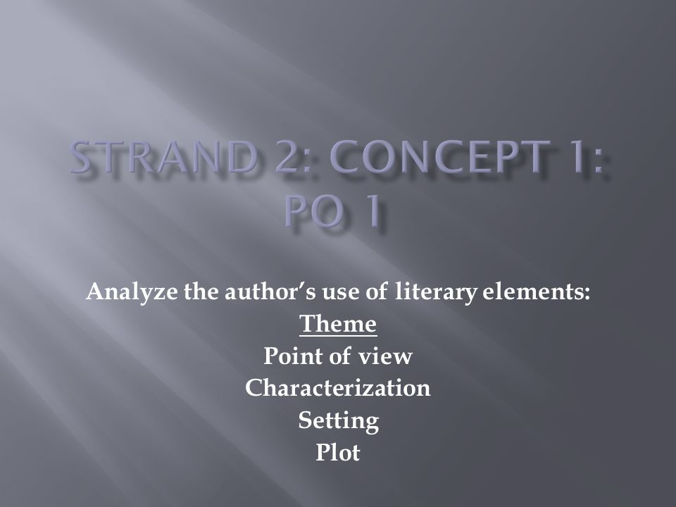 Analyze the author's use of literary elements: