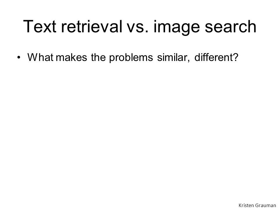 Text retrieval vs. image search