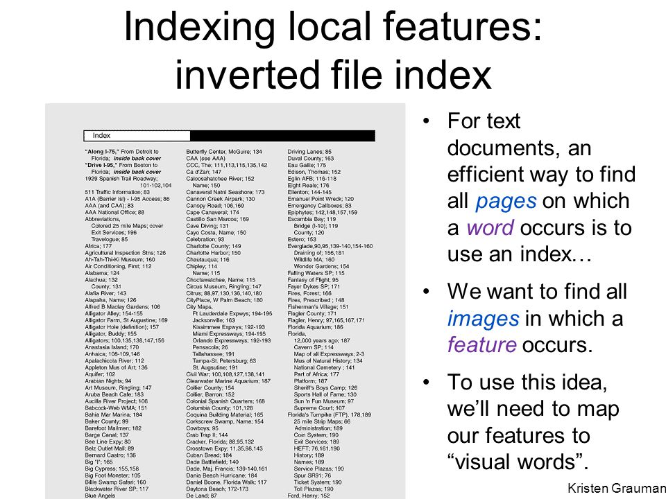 Indexing local features: inverted file index