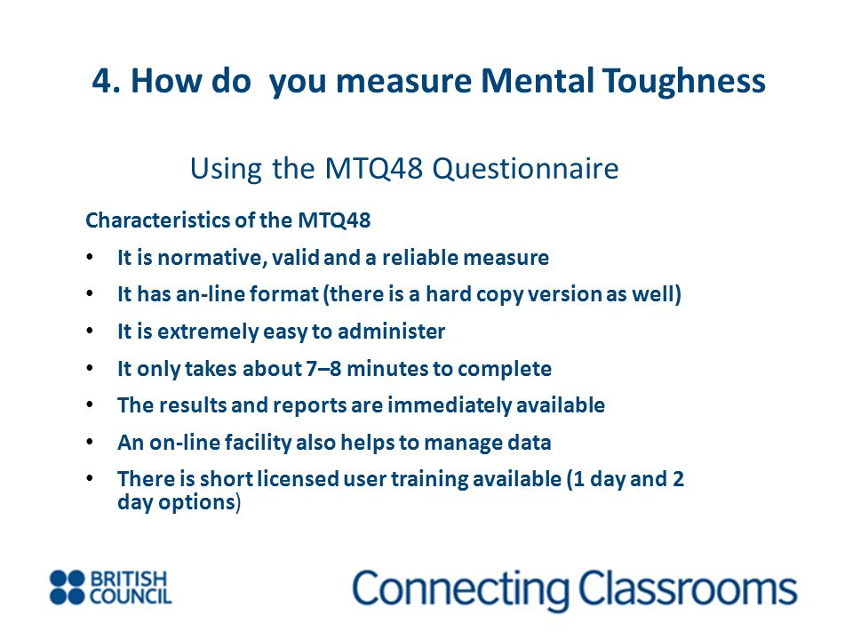4. How do you measure Mental Toughness Using the MTQ48 Questionnaire