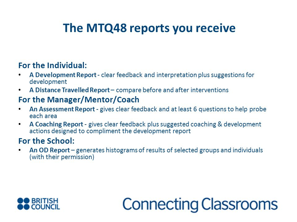 The MTQ48 reports you receive