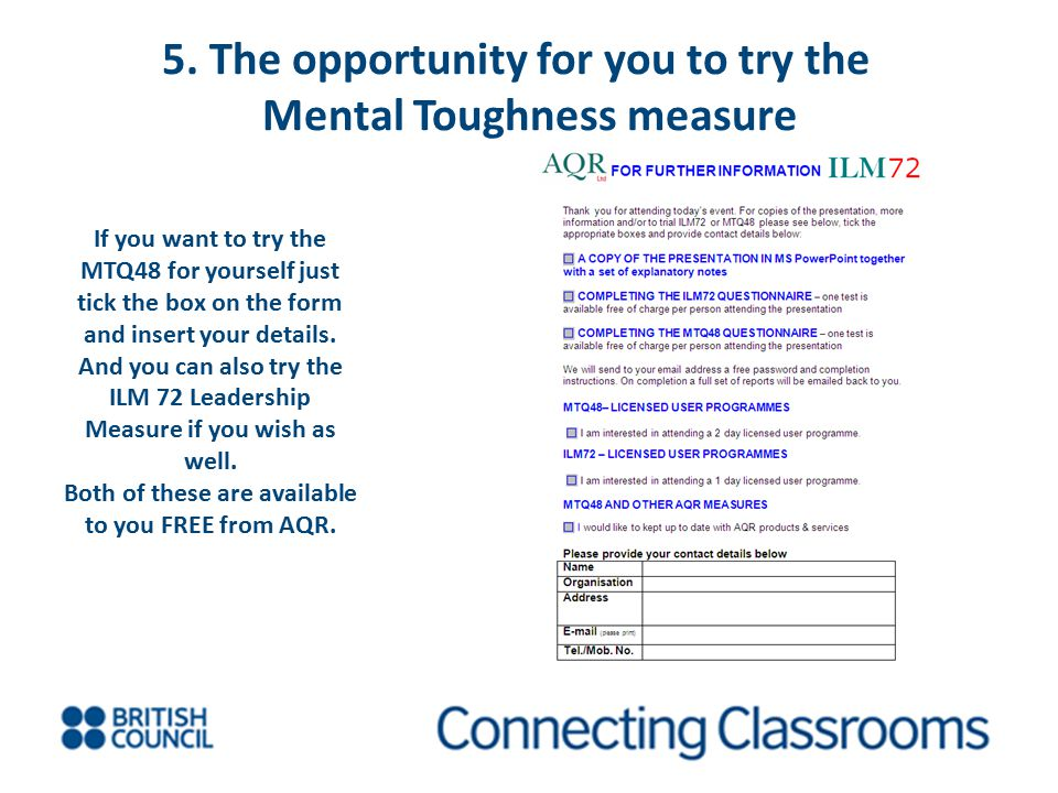 5. The opportunity for you to try the Mental Toughness measure