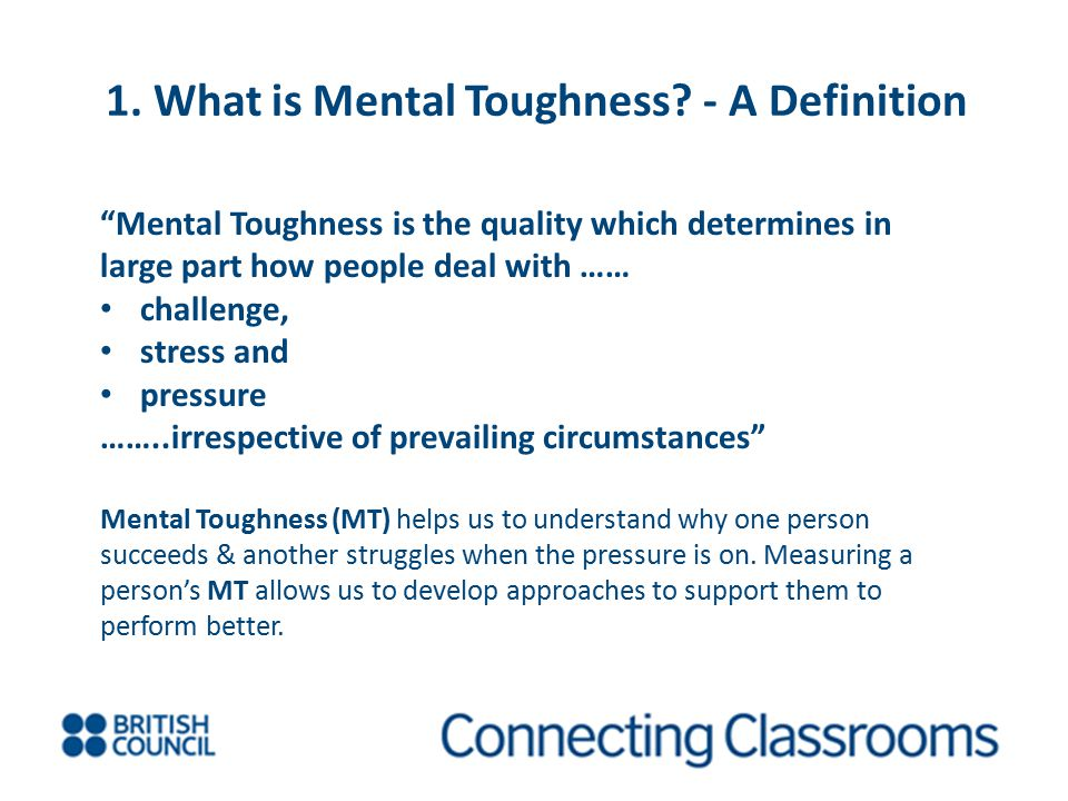 1. What is Mental Toughness - A Definition