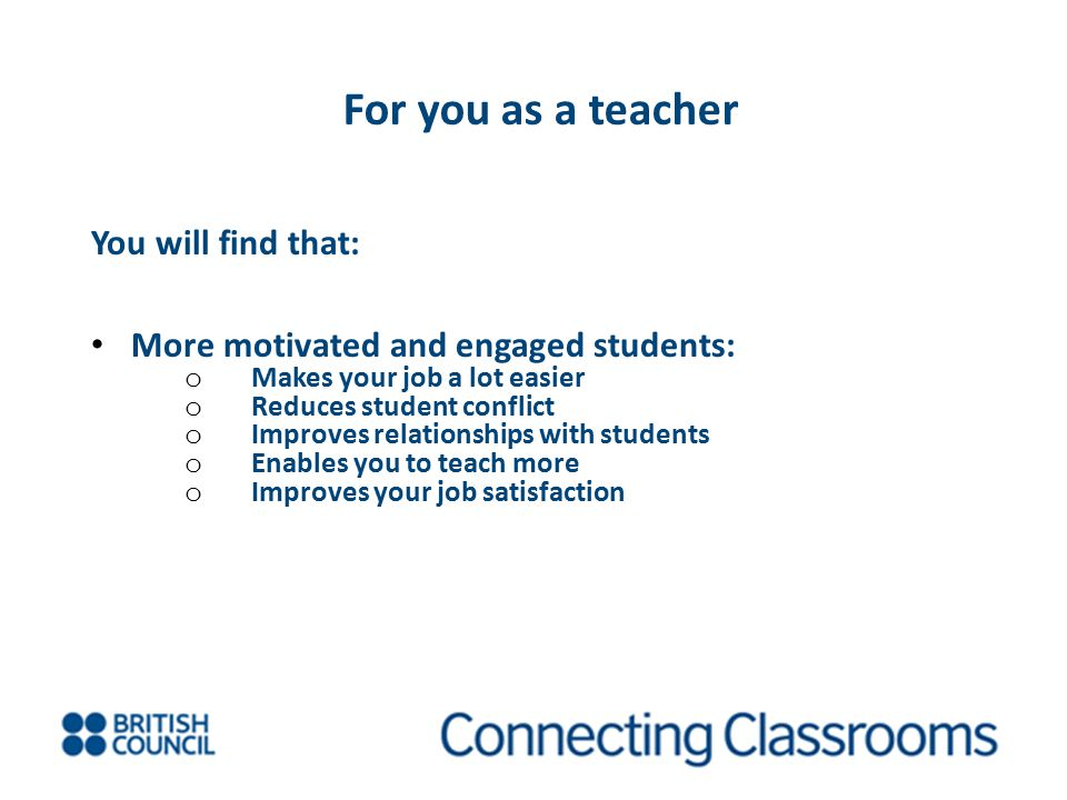 For you as a teacher You will find that:
