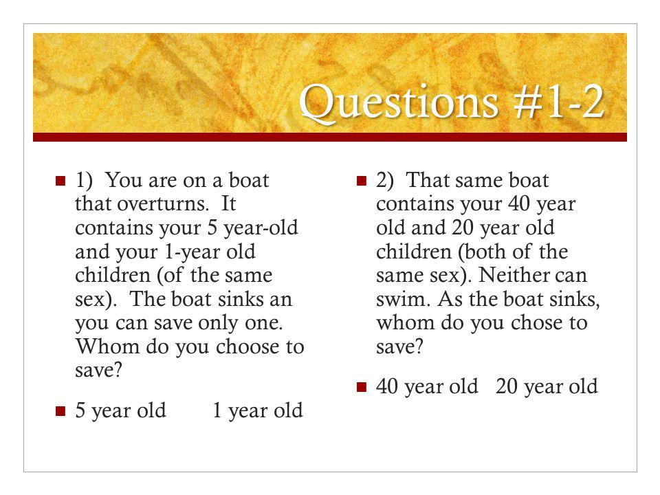Questions #1-2