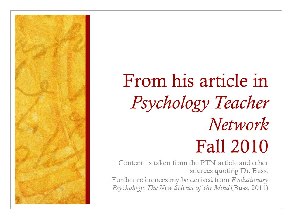 From his article in Psychology Teacher Network Fall 2010