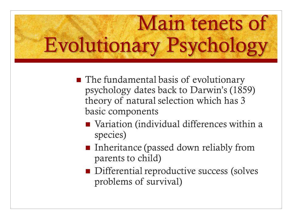 Main tenets of Evolutionary Psychology