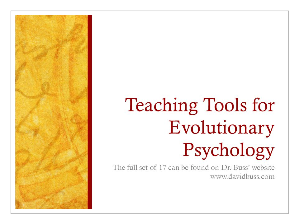 Teaching Tools for Evolutionary Psychology