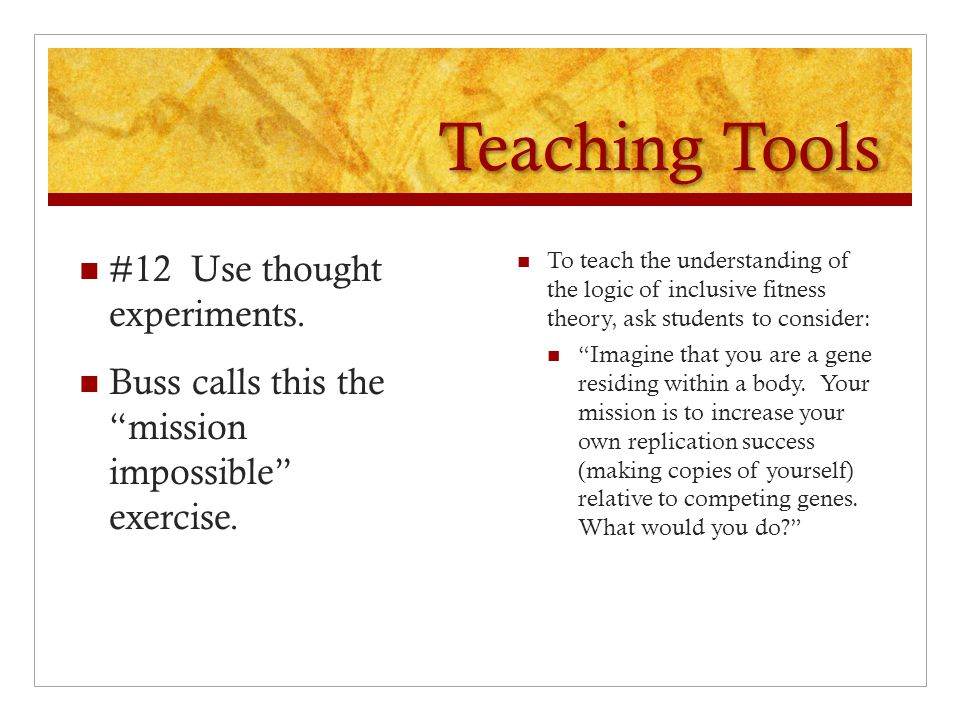 Teaching Tools #12 Use thought experiments.