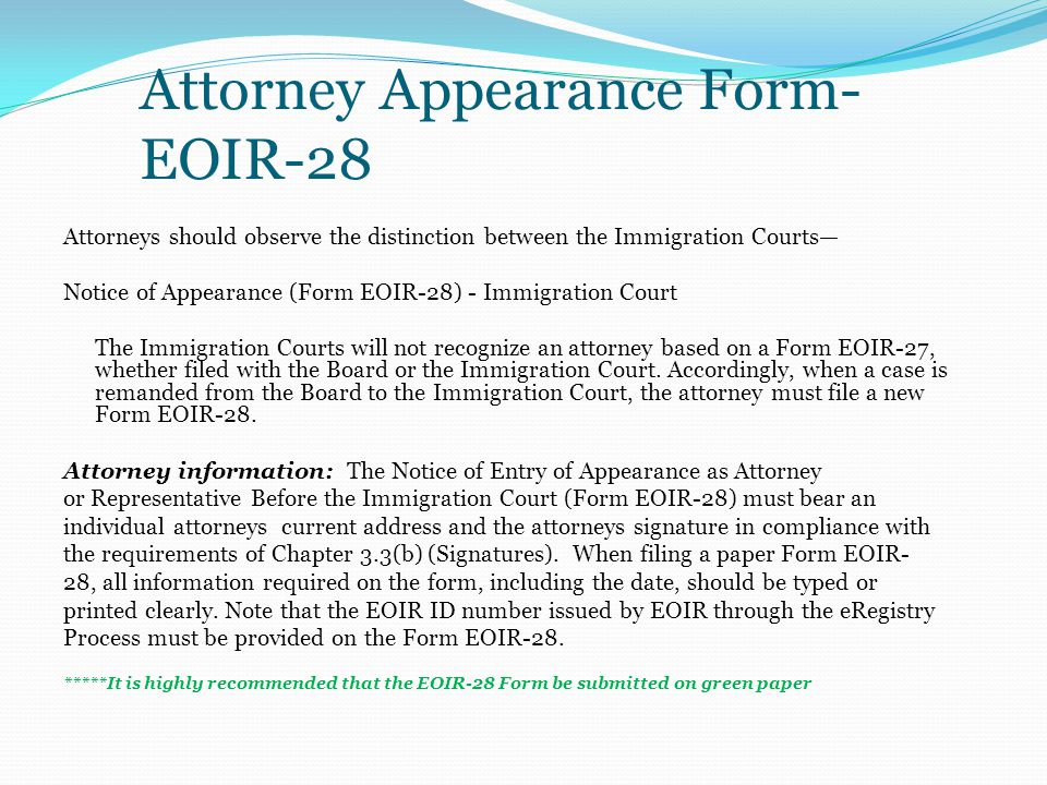 Attorney Appearance Form- EOIR-28