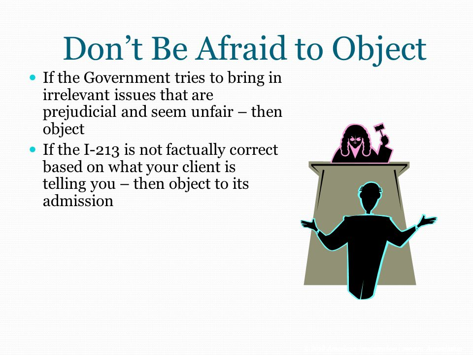 Don't Be Afraid to Object