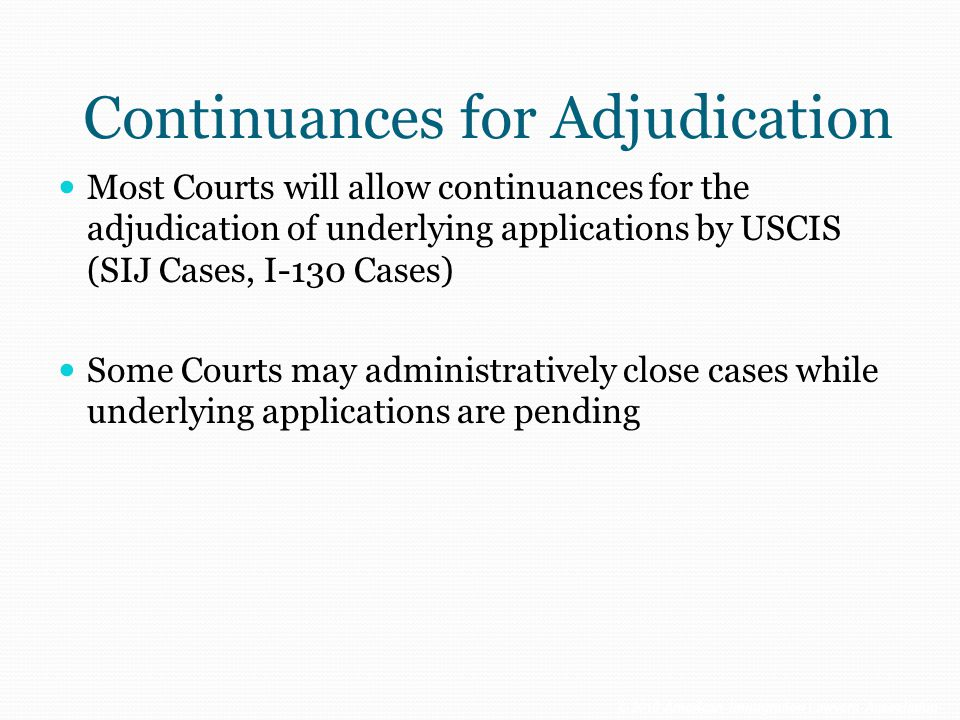 Continuances for Adjudication