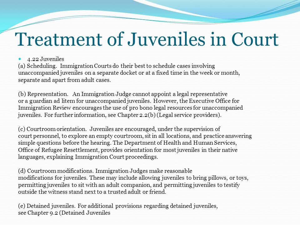 Treatment of Juveniles in Court