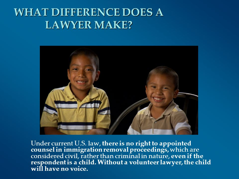 WHAT DIFFERENCE DOES A LAWYER MAKE