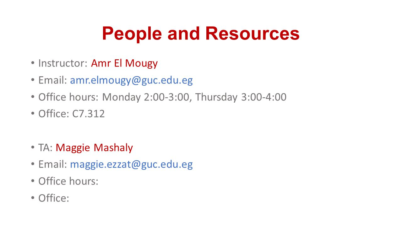 People and Resources Instructor: Amr El Mougy