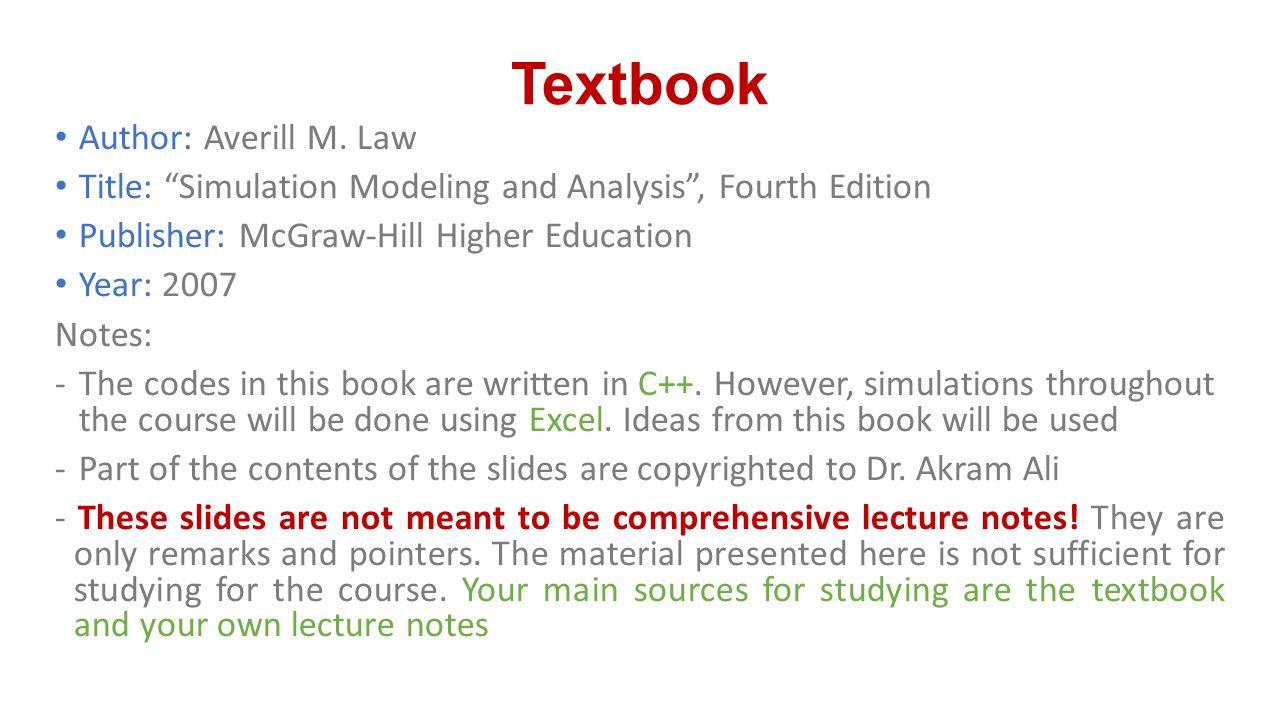 Textbook Author: Averill M. Law