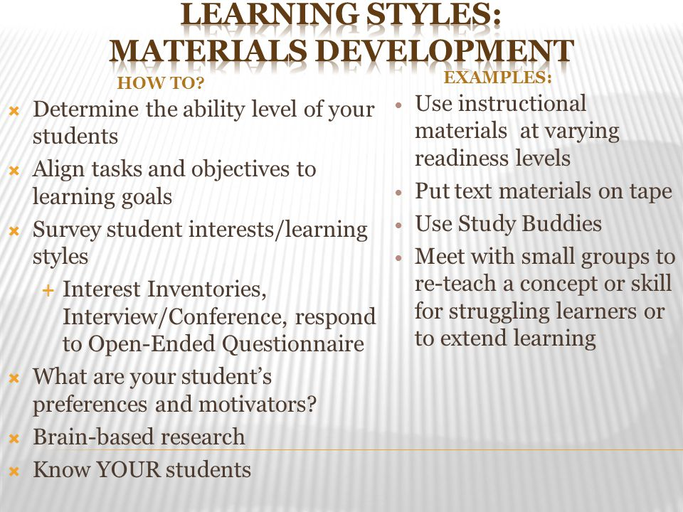 Learning Styles: Materials Development