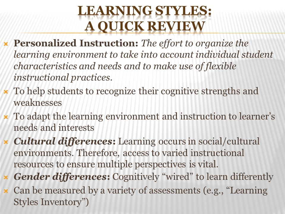 Learning styles: A Quick Review