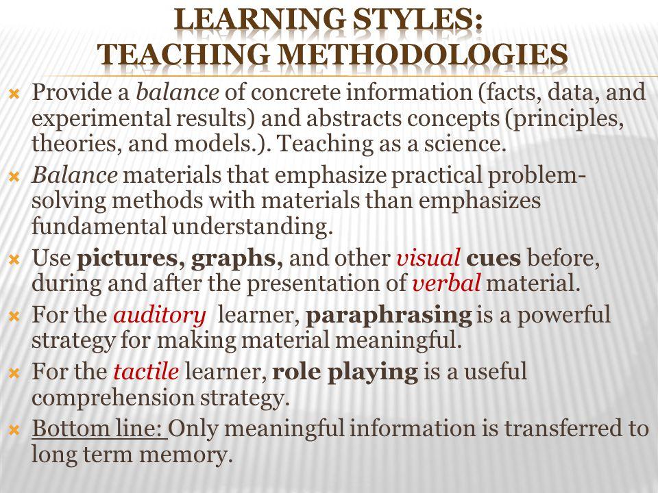 Learning Styles: Teaching Methodologies