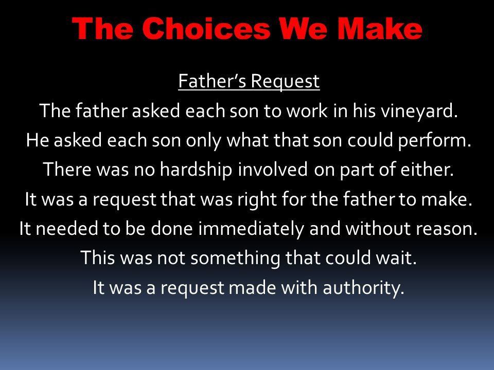 The Choices We Make Father's Request