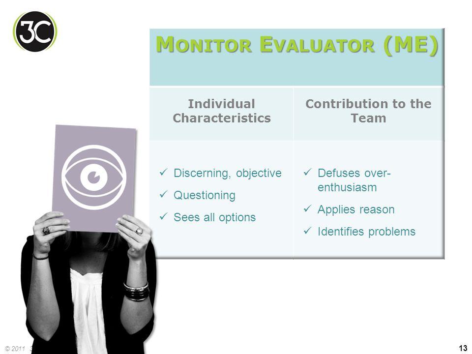 Monitor Evaluator (ME)