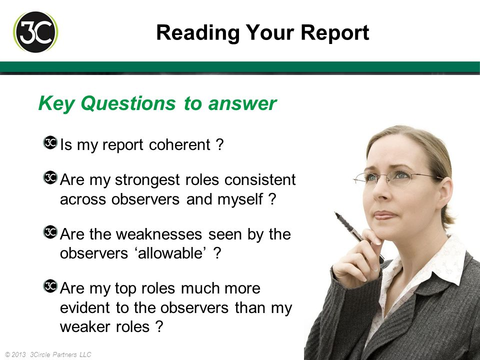 Reading Your Report Key Questions to answer Is my report coherent