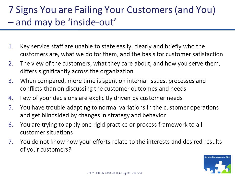 7 Signs You are Failing Your Customers (and You) – and may be 'inside-out'