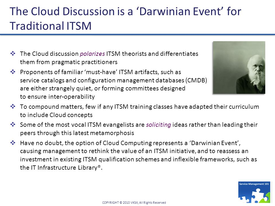 The Cloud Discussion is a 'Darwinian Event' for Traditional ITSM