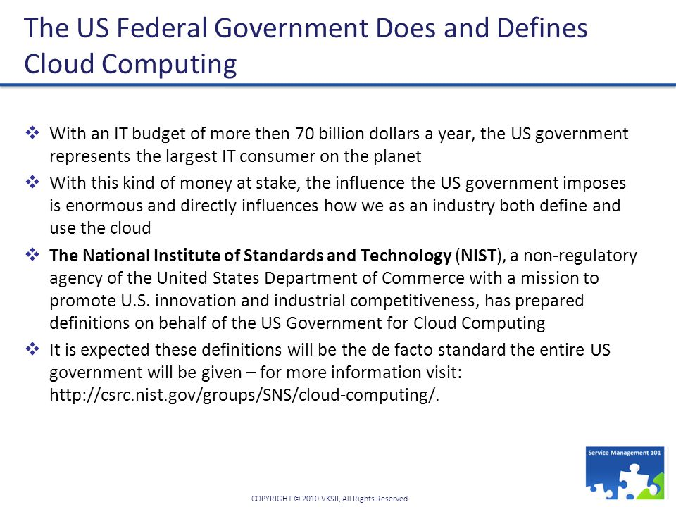 The US Federal Government Does and Defines Cloud Computing