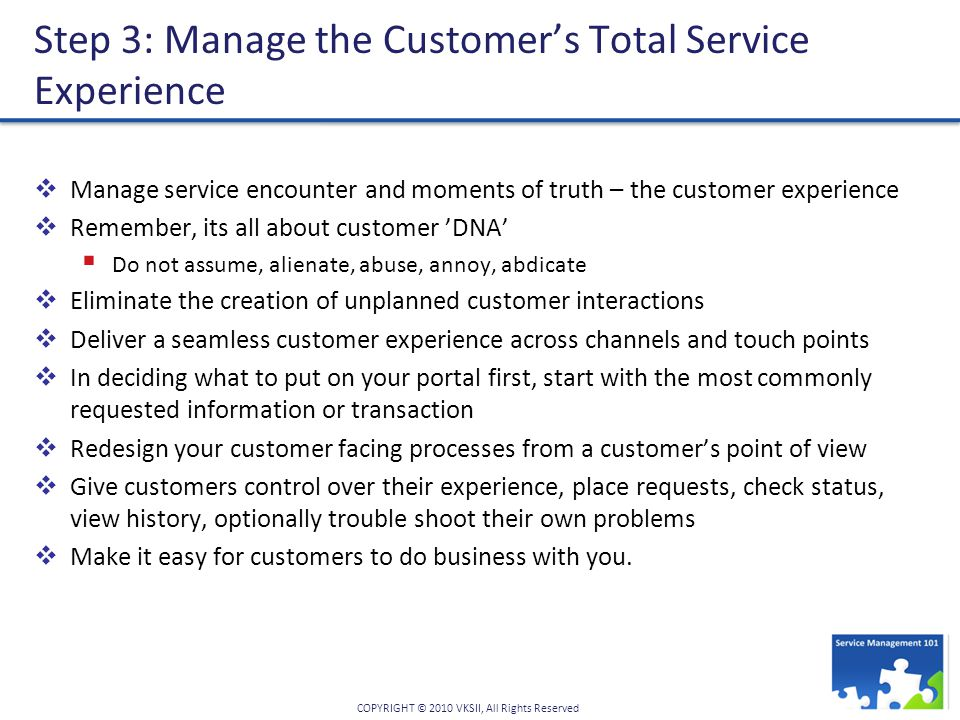 Step 3: Manage the Customer's Total Service Experience