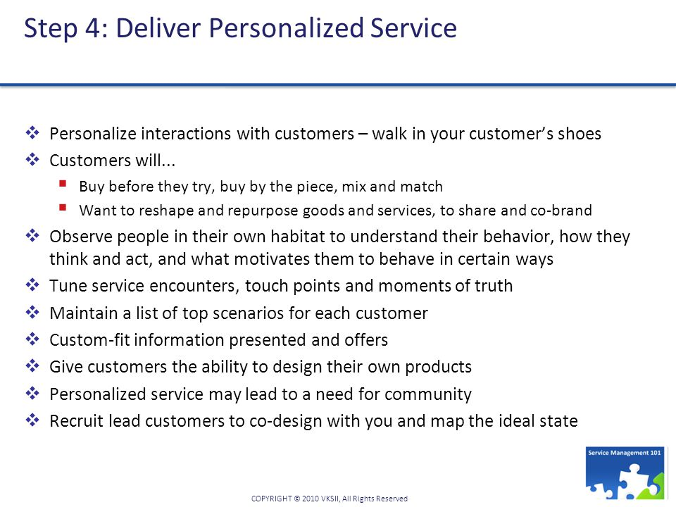 Step 4: Deliver Personalized Service